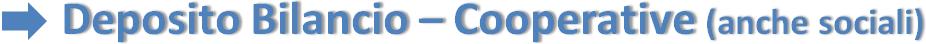 Deposito Bilancio – Cooperative (anche sociali)